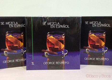 libro Se mezcla en español George Restrepo baco y boca